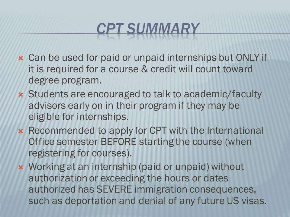  Can be used for paid or unpaid internships but ONLY if it is required for a course & credit will count toward degree program.