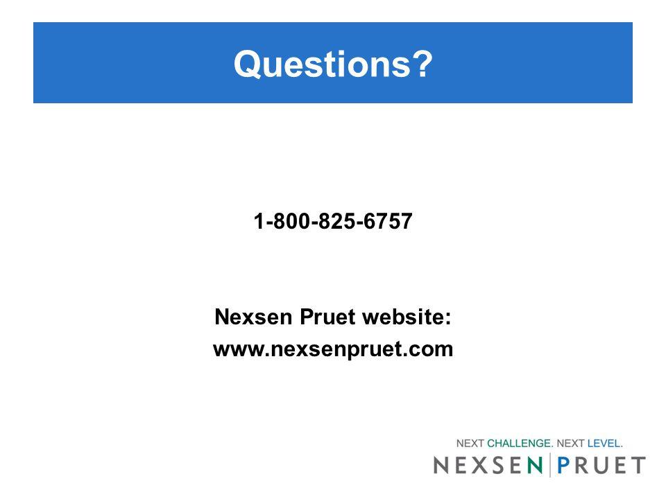 Questions? 1-800-825-6757 Nexsen Pruet website: www.nexsenpruet.com