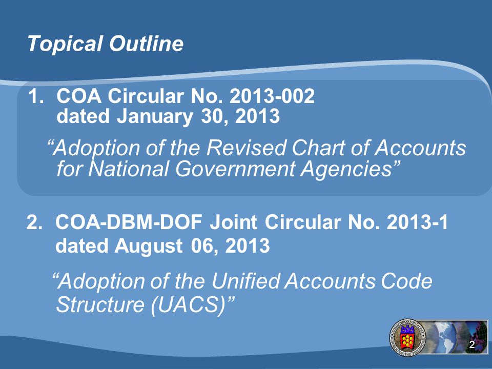 2 Topical Outline 1.COA Circular No.