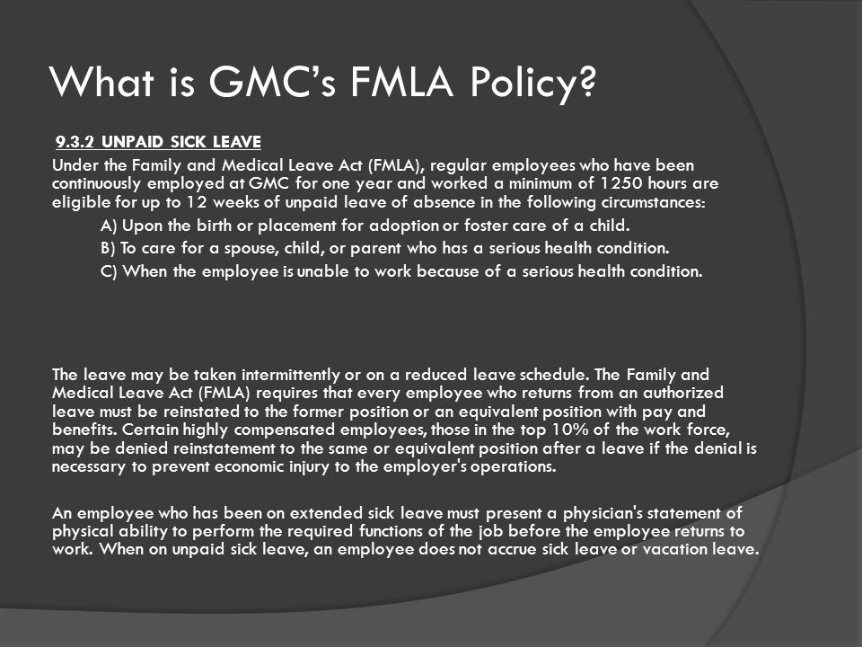 What is GMC's FMLA Policy.