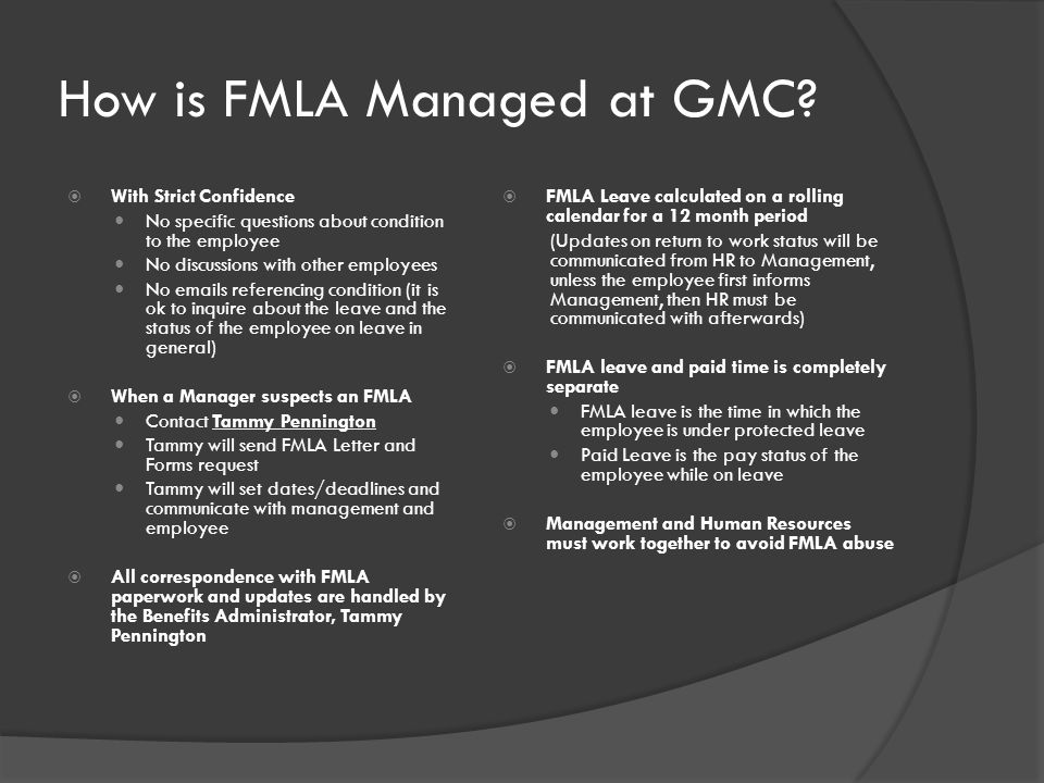 How is FMLA Managed at GMC.