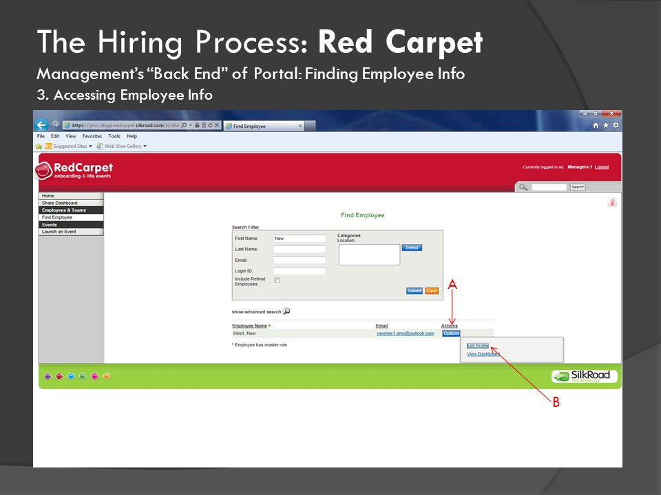The Hiring Process: Red Carpet Management's Back End of Portal: Finding Employee Info 3.