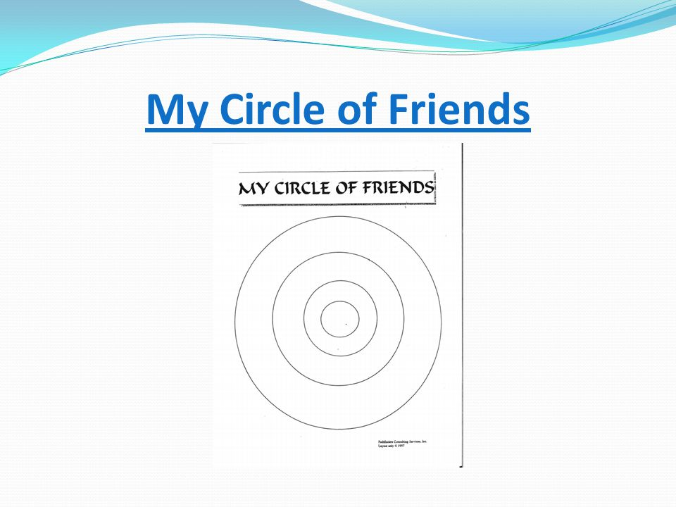 My Circle of Friends
