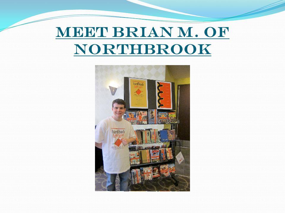 Meet Brian M. of Northbrook