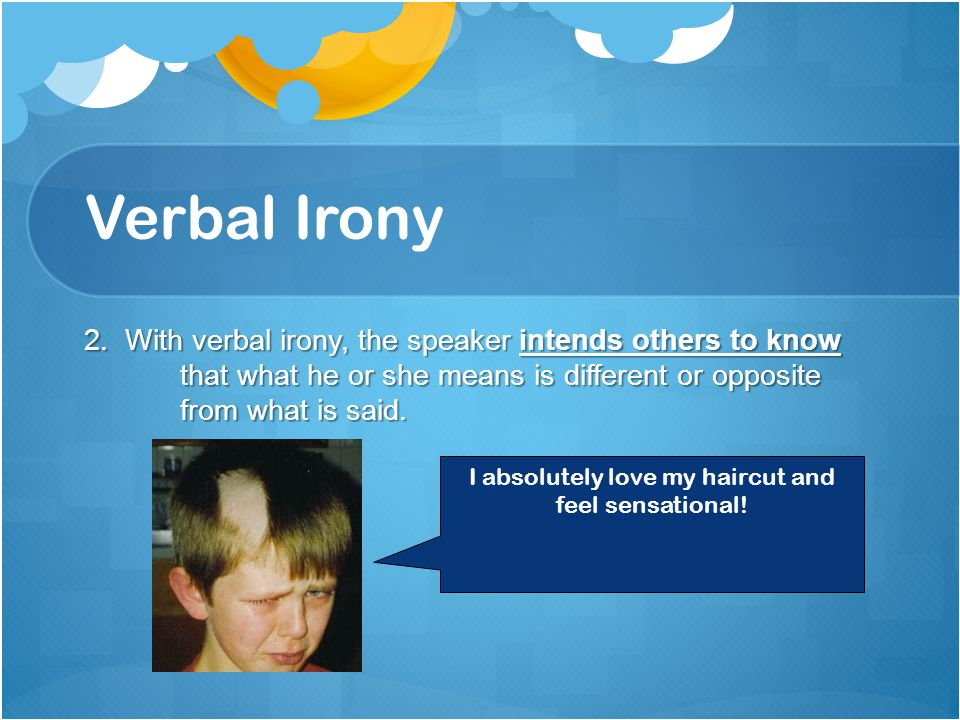 Verbal Irony 2.