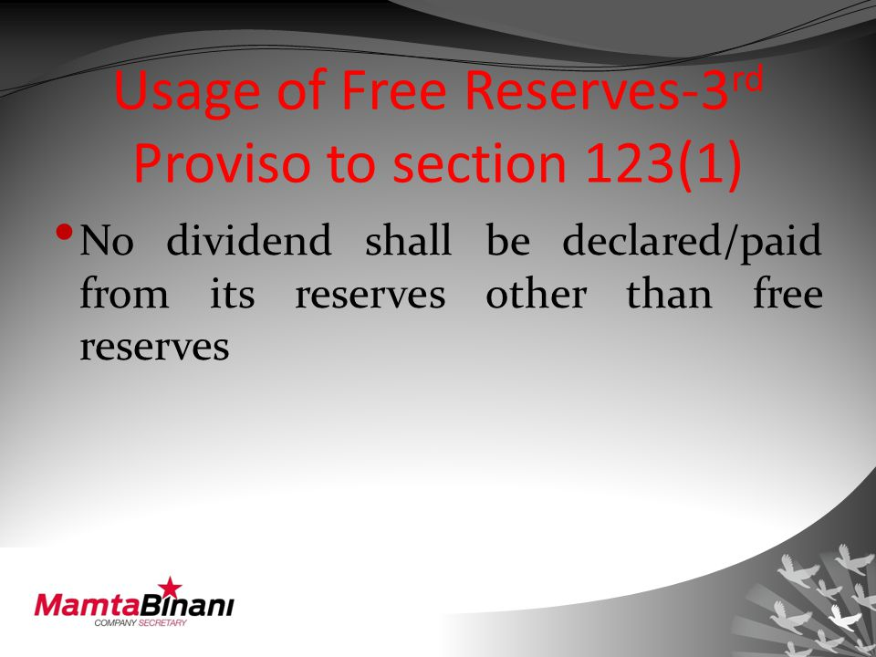 Section 127 (old Sec 207) Punishment for failure to distribute dividends Where dividend has been declared but Has not been paid or warrants remain unposted within 30 days of declaration to any entitled shareholder Every director of the company (if he is knowingly a party to the default) punishable with: fine not less than Rs.1000 per day of continuing default and imprisonment of upto 2 years And defaulting company liable to pay 18% p.a.