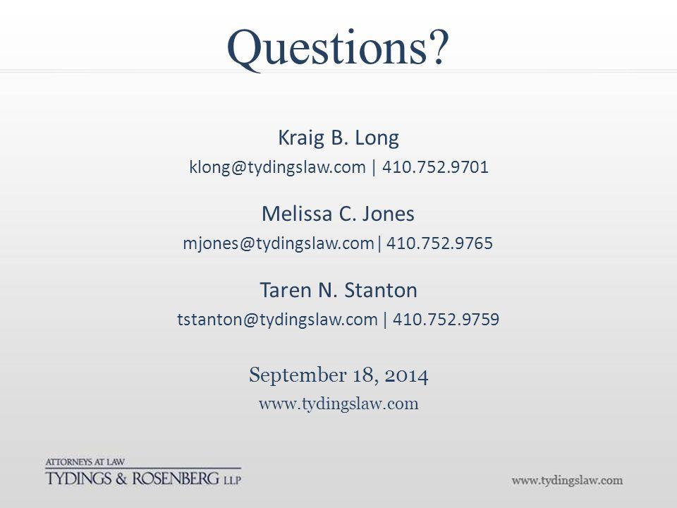 Questions. www.tydingslaw.com September 18, 2014 Kraig B.