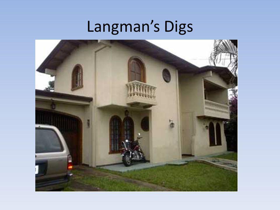 Langman's Digs