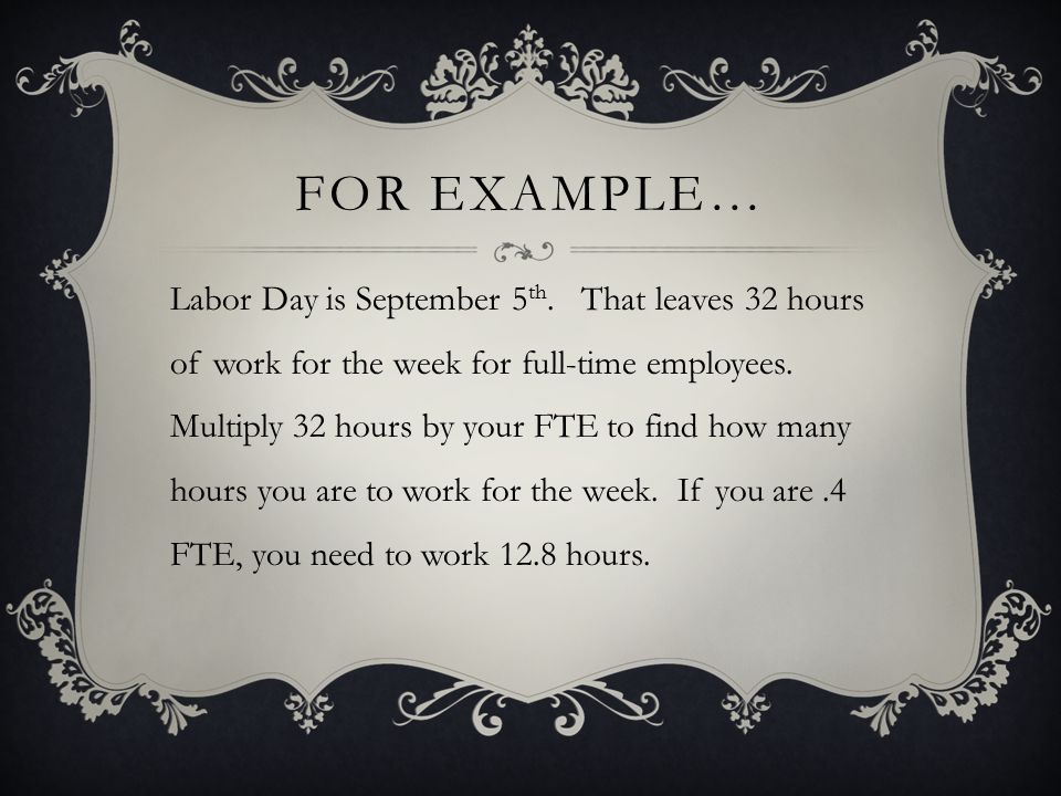 FOR EXAMPLE… Labor Day is September 5 th.