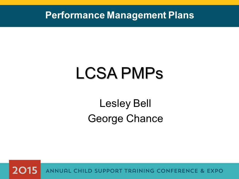 Performance Management Plans LCSA PMPs Lesley Bell George Chance