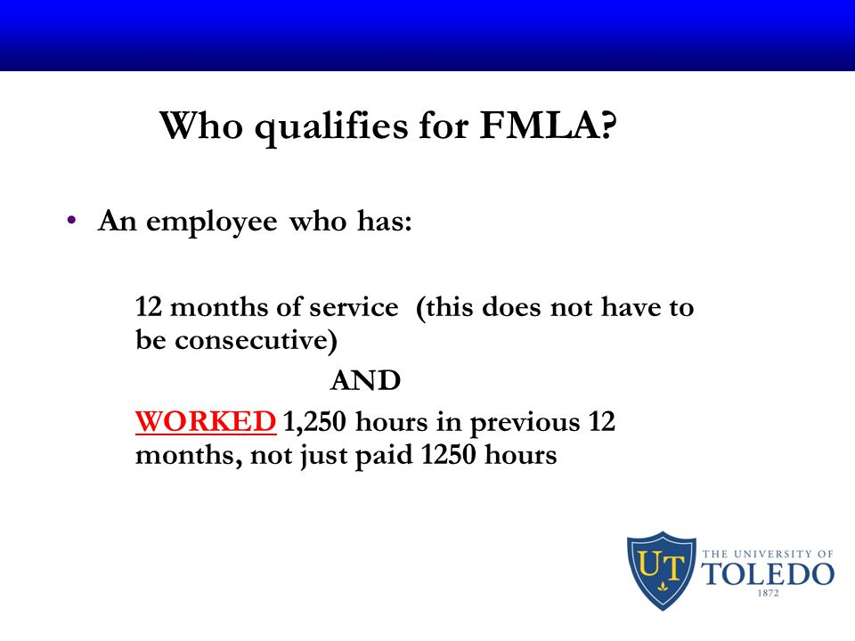 Who qualifies for FMLA.