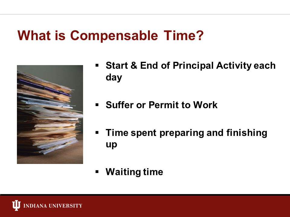 What is Compensable Time.