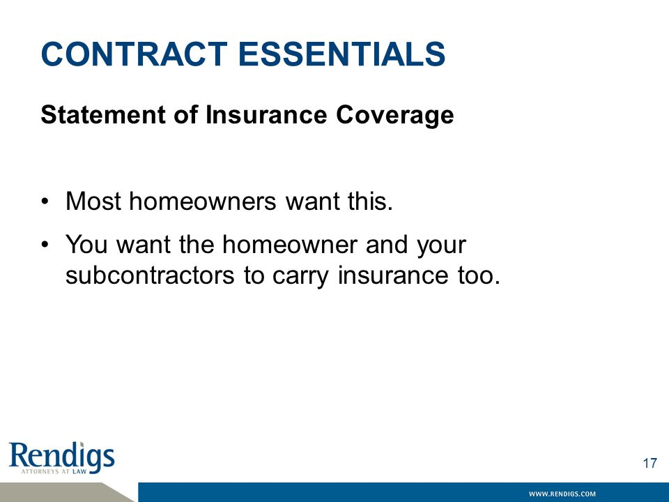 CONTRACT ESSENTIALS Statement of Insurance Coverage Most homeowners want this.