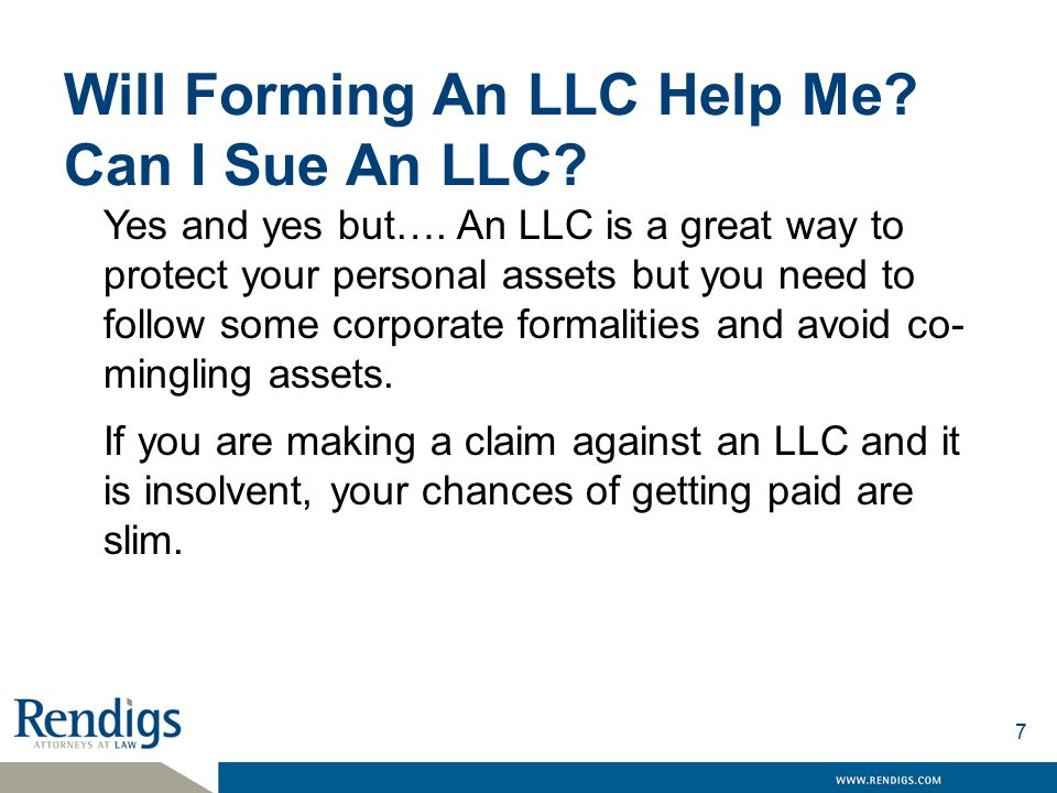 Will Forming An LLC Help Me. Can I Sue An LLC. Yes and yes but….