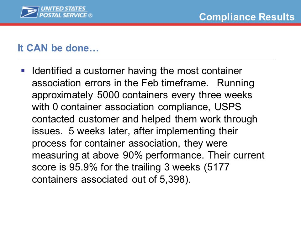 It CAN be done…  Identified a customer having the most container association errors in the Feb timeframe.