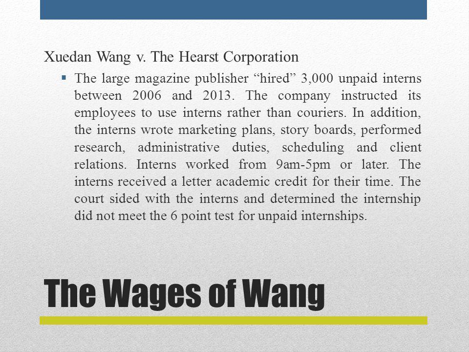 The Wages of Wang Xuedan Wang v.