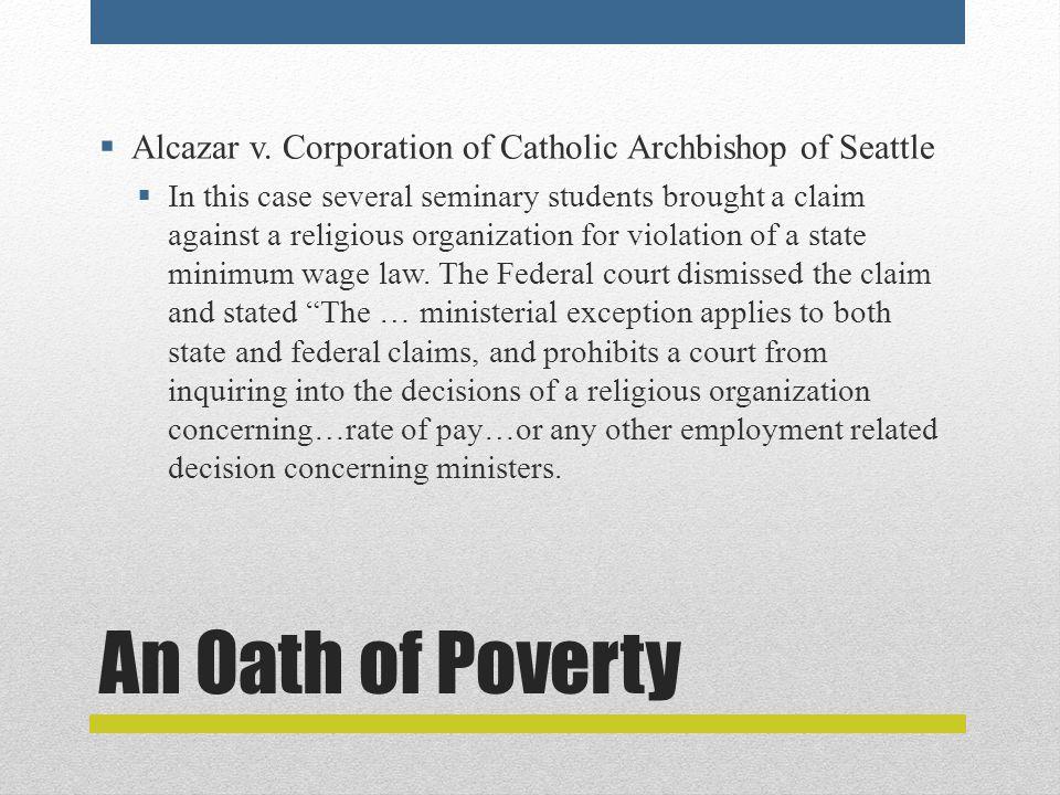 An Oath of Poverty  Alcazar v.