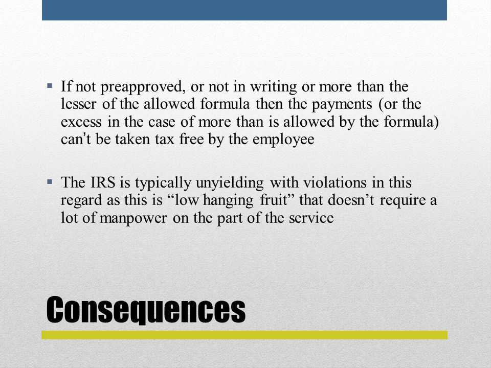Consequences  If not preapproved, or not in writing or more than the lesser of the allowed formula then the payments (or the excess in the case of mo