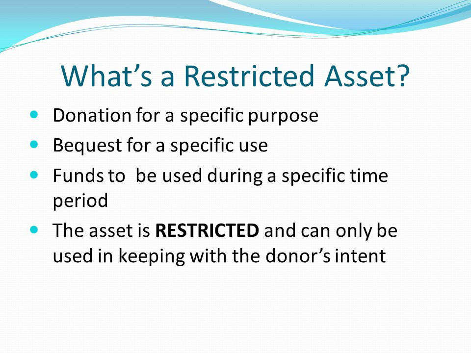What's a Restricted Asset.