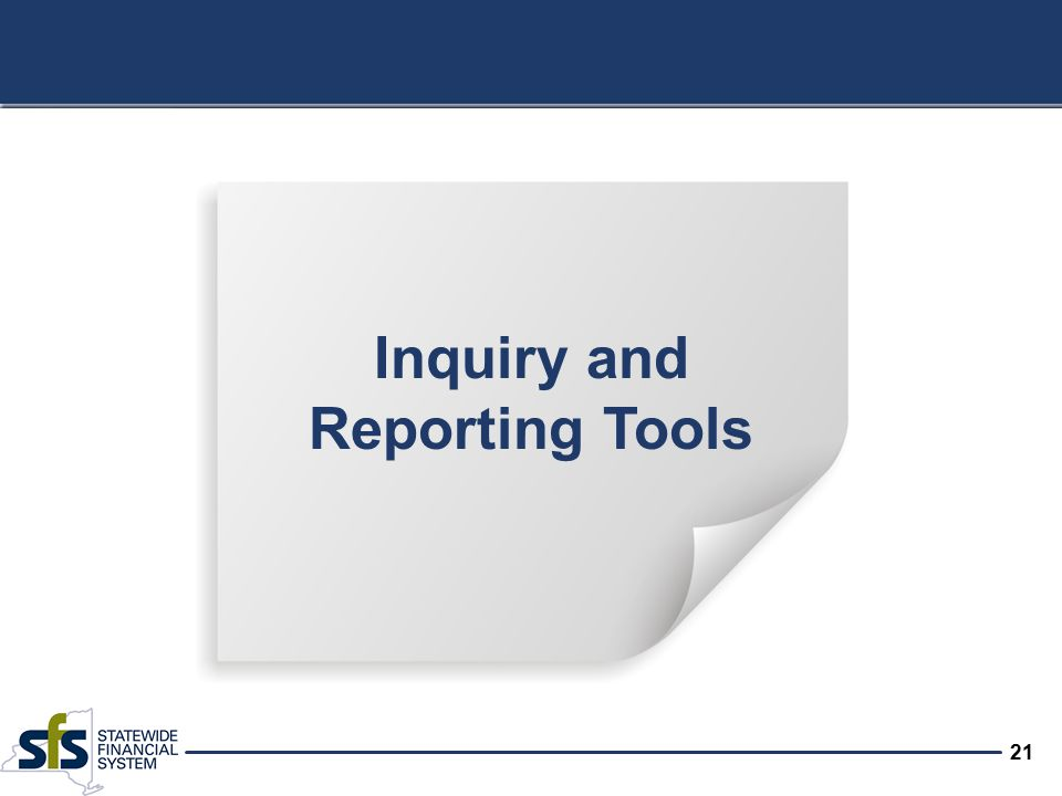 21 Inquiry and Reporting Tools