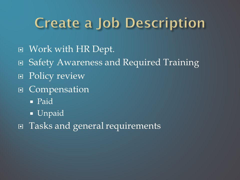  Work with HR Dept.