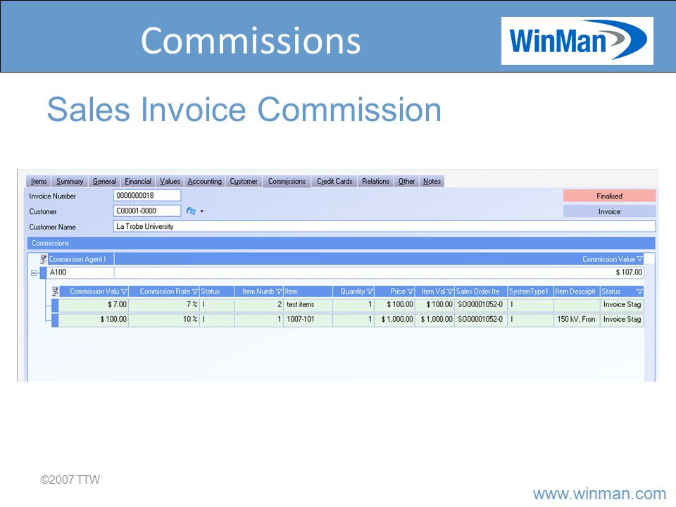 www.winman.com Commissions ©2007 TTW Sales Invoice Commission
