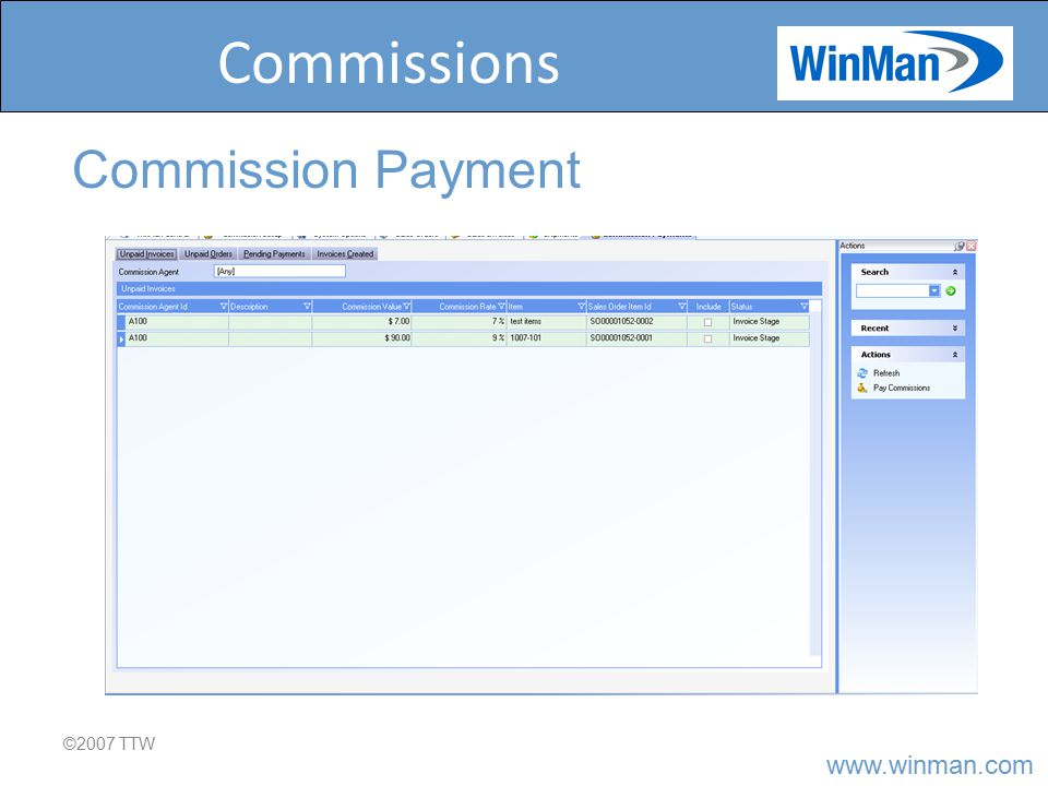 www.winman.com Commissions ©2007 TTW Commission Payment