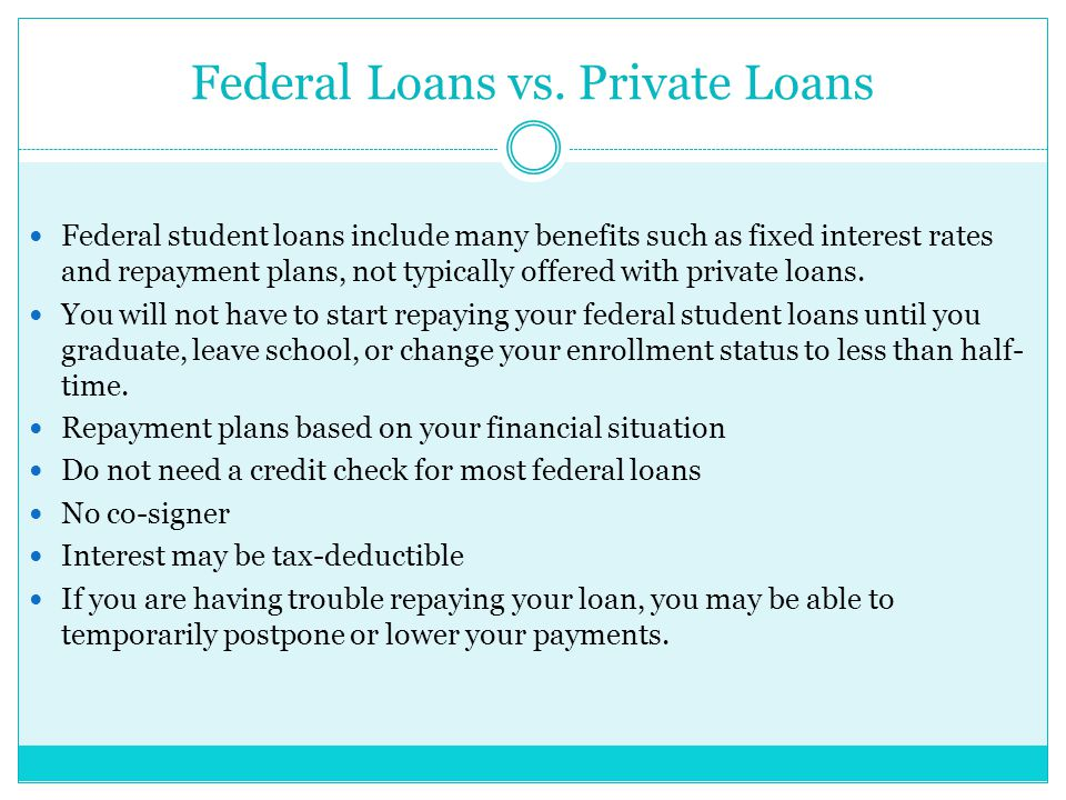 Federal Loans vs.