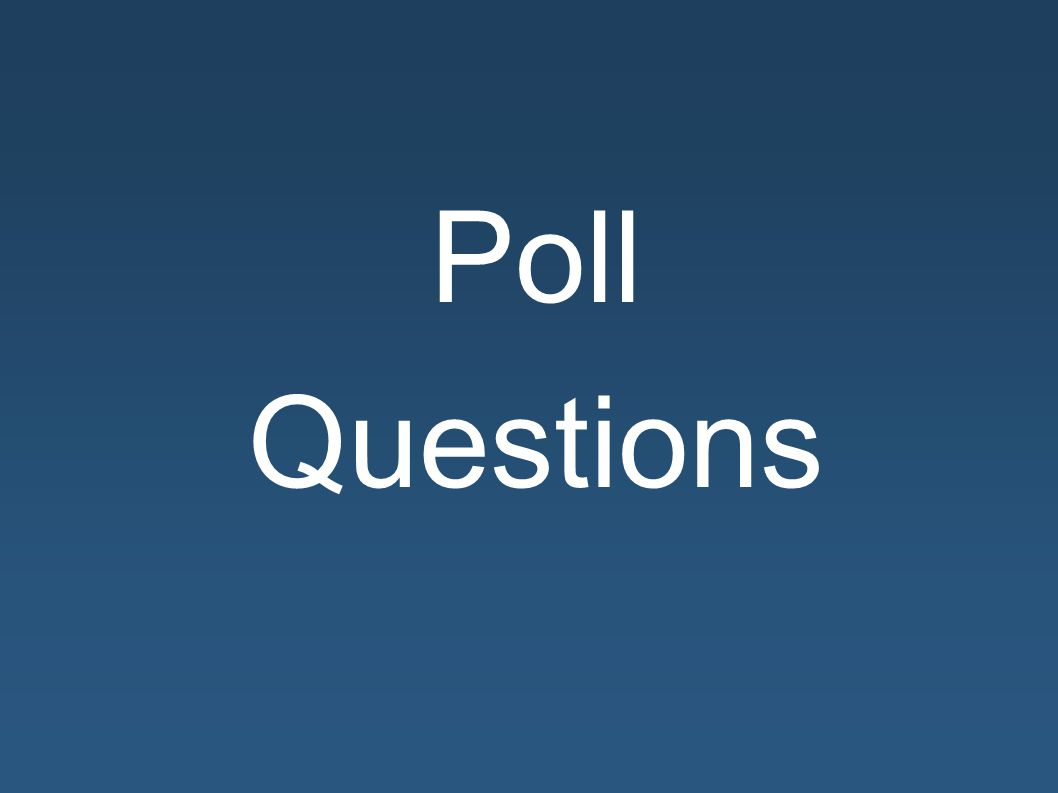 Poll Questions
