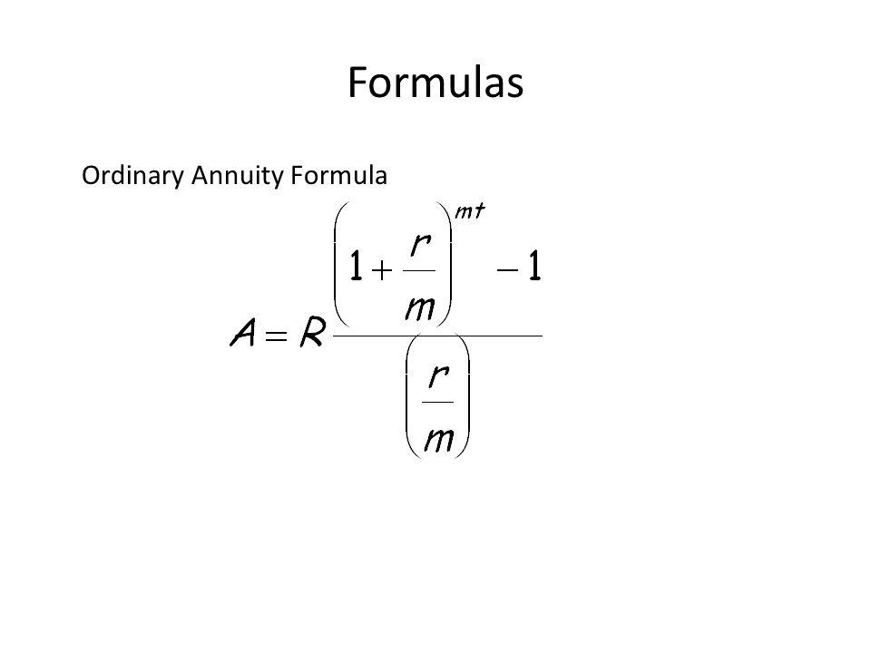 Formulas Ordinary Annuity Formula