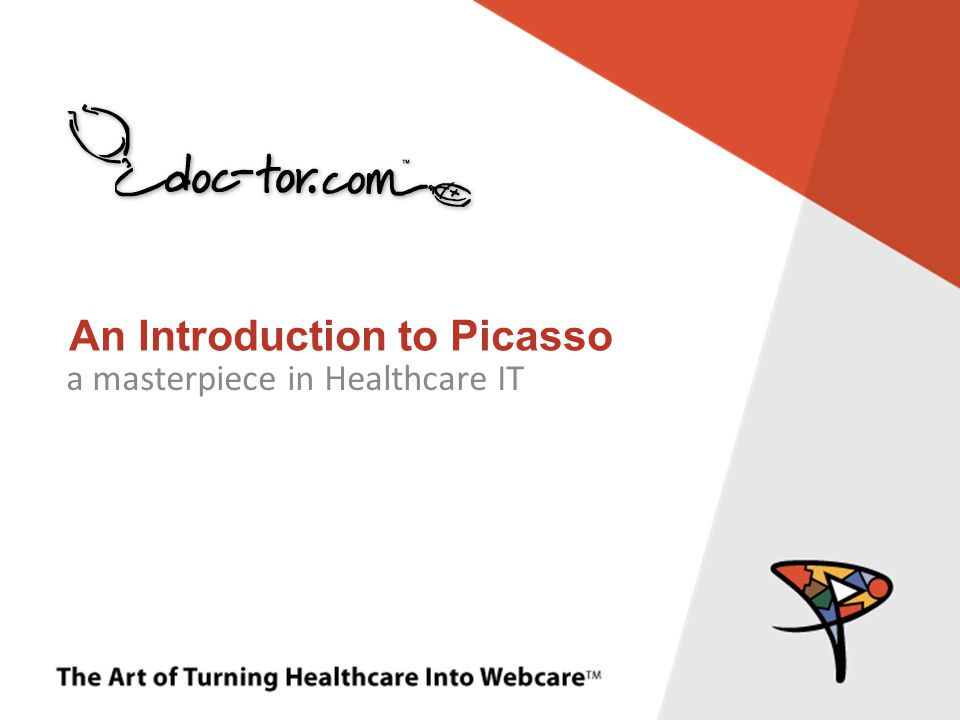 The Art of Turning Healthcare Into Webcare TM PicassoVoice TM DOC-TOR.COM has partnered with Nuance Dragon to integrate voice dictation deeply into the Picasso system.