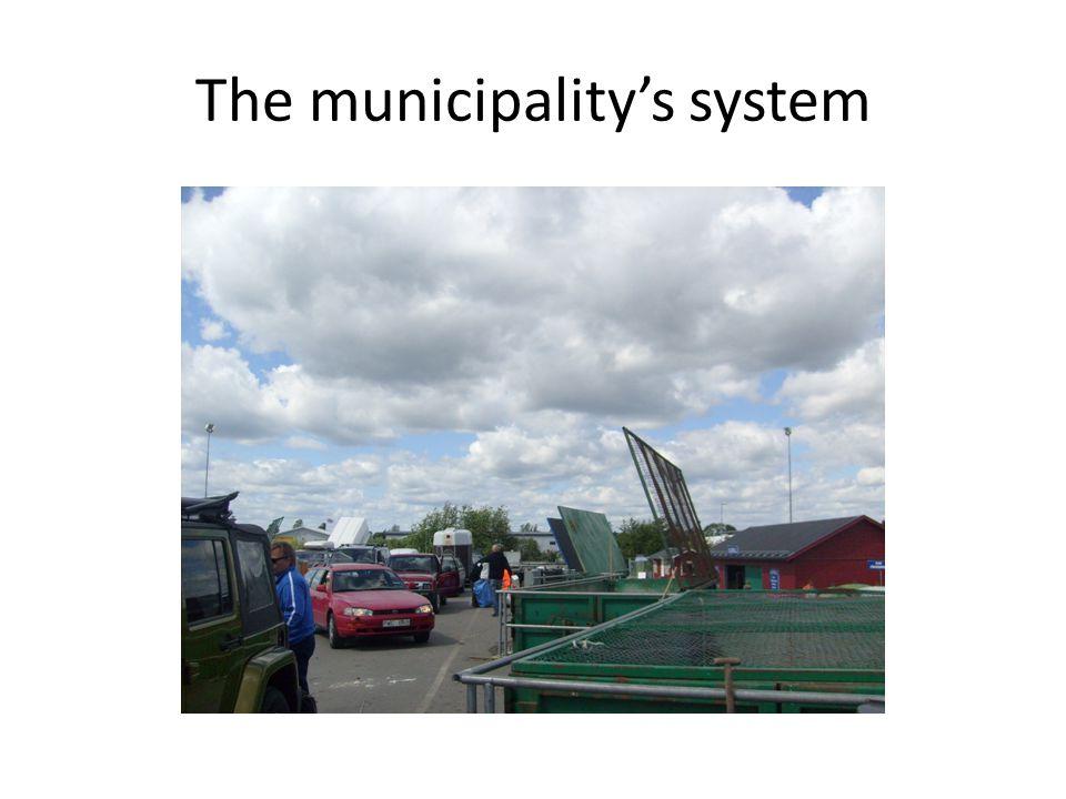 The municipality's system