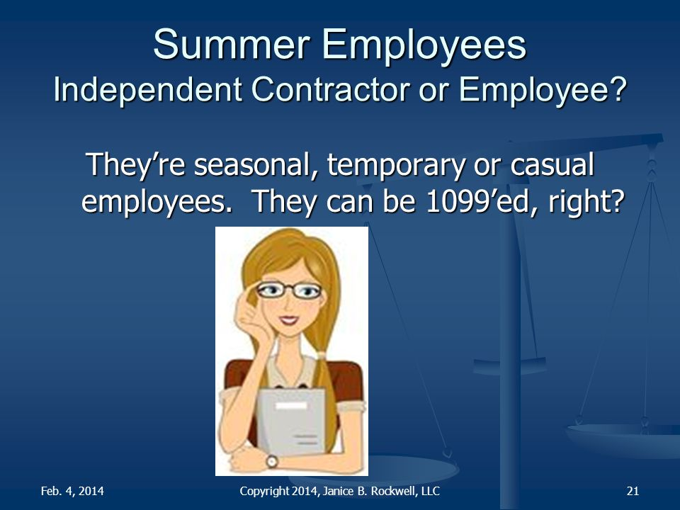 Summer Employees Independent Contractor or Employee.