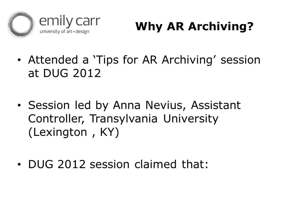 Why AR Archiving.