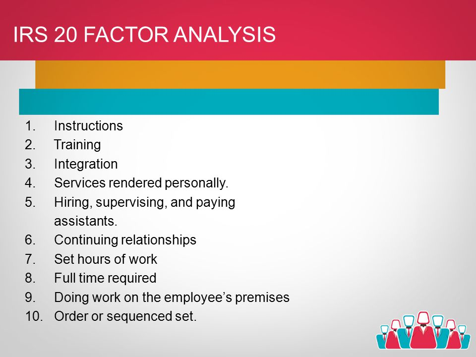 IRS 20 FACTOR ANALYSIS 1. Instructions 2. Training 3.