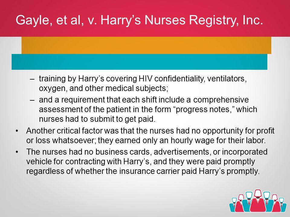 Gayle, et al, v. Harry's Nurses Registry, Inc.