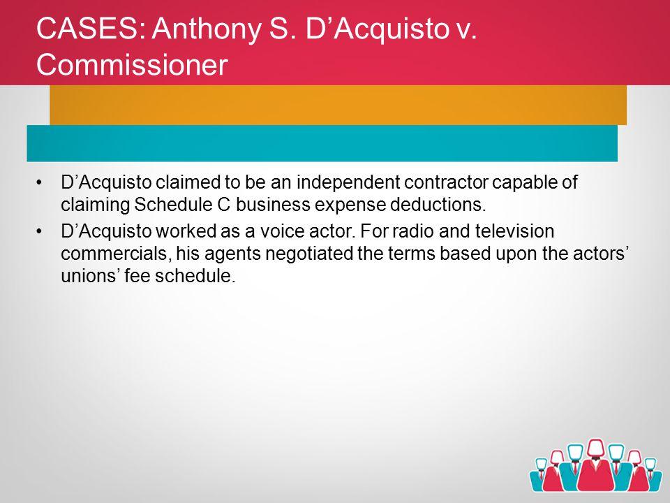 CASES: Anthony S. D'Acquisto v.