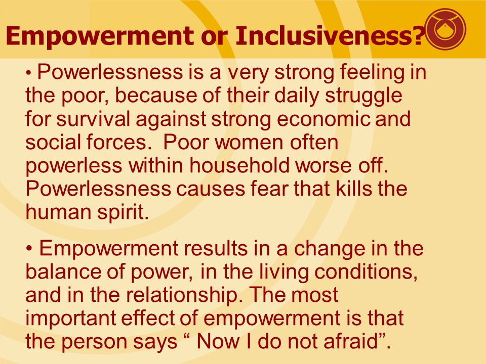 Empowerment or Inclusiveness.Inclusive Growth necessary for overall development of a country.