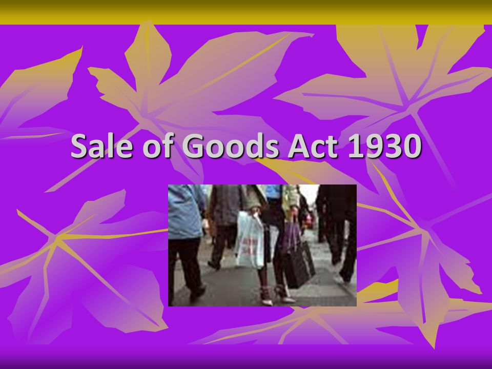 Contd - Act Deals with goods Act Deals with goods Sec 4(1) – contract of sale – Contract of sale of goods is a contract whereby the seller transfers or agrees to transfer the property in goods to the buyer for a price.