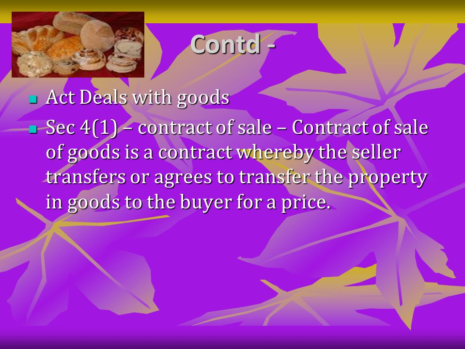 Rights of an unpaid seller Meaning of an unpaid seller – Sec 45(1)(2) Meaning of an unpaid seller – Sec 45(1)(2) The seller of the goods is deemed to be an 'unpaid seller' - The seller of the goods is deemed to be an 'unpaid seller' - (a) When whole of the price has not been paid or tendered (a) When whole of the price has not been paid or tendered (b) When a bill of exchange or other negotiable instrument (such as cheque) has been received as conditional payment and it has been dishonoured [sec 45(1)] (b) When a bill of exchange or other negotiable instrument (such as cheque) has been received as conditional payment and it has been dishonoured [sec 45(1)]