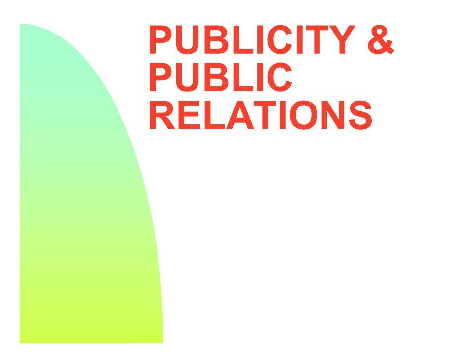 PUBLICITY & PUBLIC RELATIONS