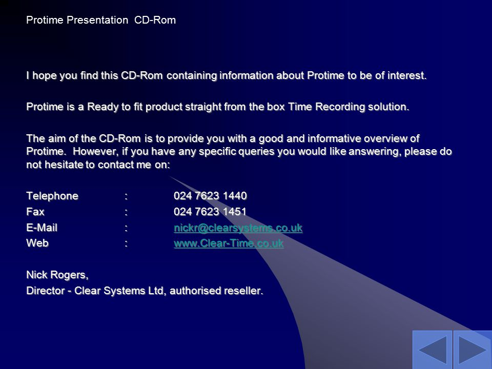 I hope you find this CD-Rom containing information about Protime to be of interest.