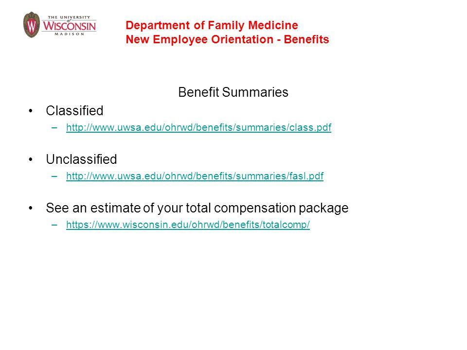 Benefit Summaries Classified –http://www.uwsa.edu/ohrwd/benefits/summaries/class.pdfhttp://www.uwsa.edu/ohrwd/benefits/summaries/class.pdf Unclassifie