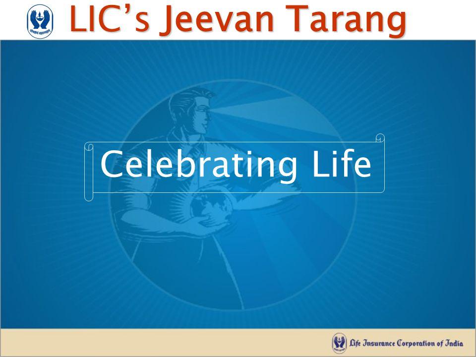 LIC's Jeevan Tarang Celebrating Life