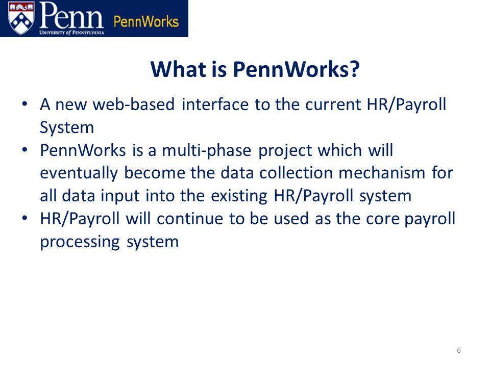 What is PennWorks.
