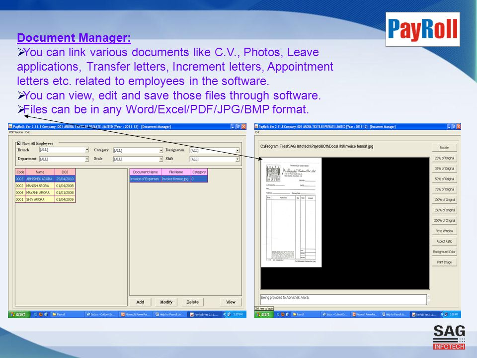 Document Manager:  You can link various documents like C.V., Photos, Leave applications, Transfer letters, Increment letters, Appointment letters etc.
