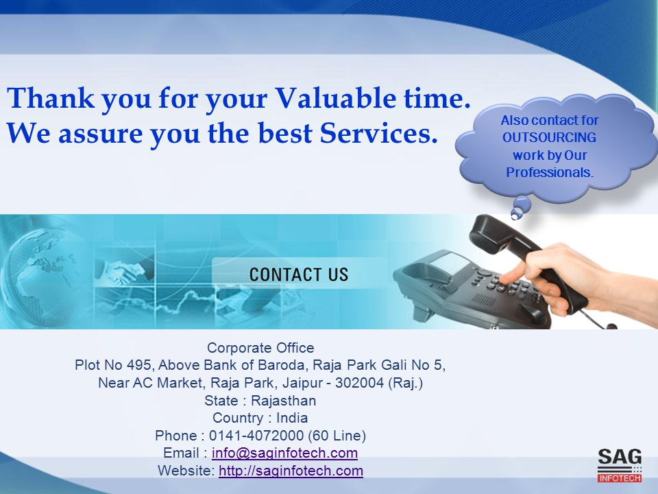 Thank you for your Valuable time. We assure you the best Services.