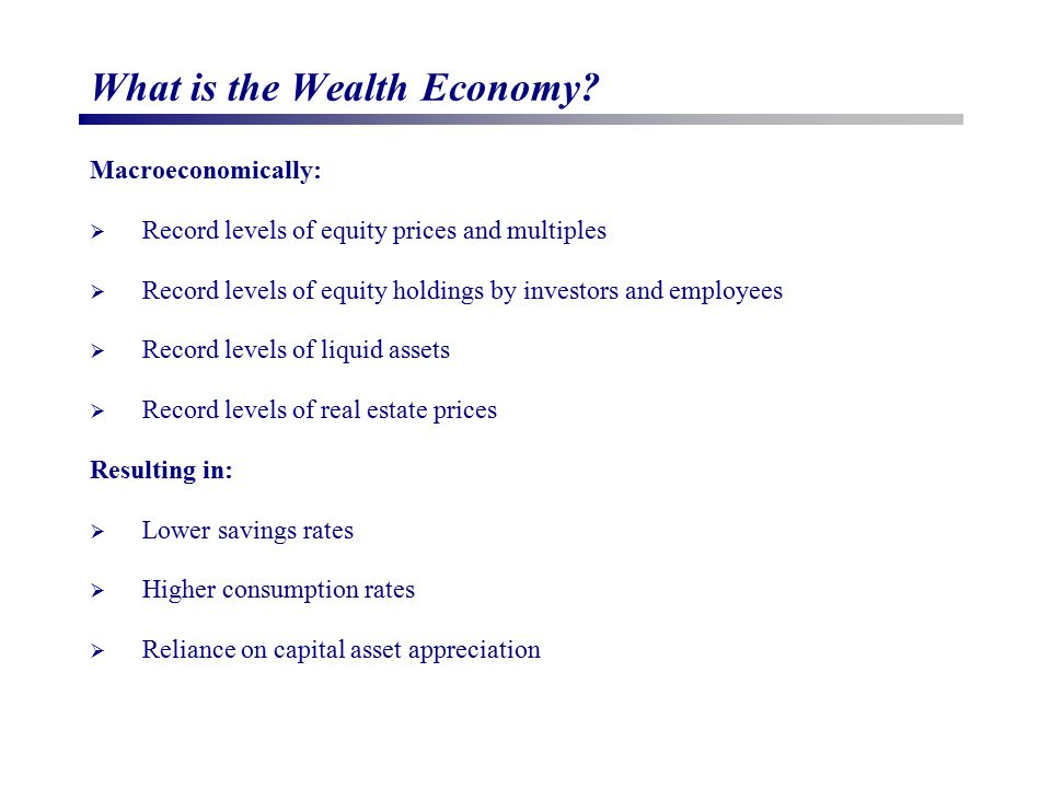 What is the Wealth Economy.