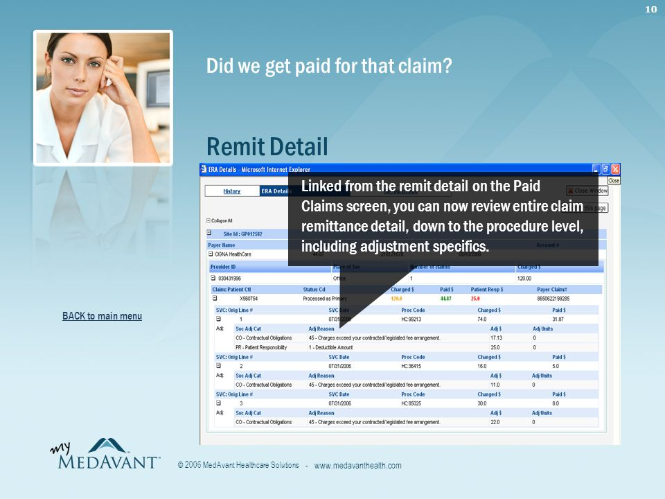 10 - www.medavanthealth.com © 2006 MedAvant Healthcare Solutions Did we get paid for that claim.