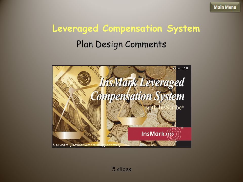 Leveraged Compensation System Plan Design Comments 5 slides
